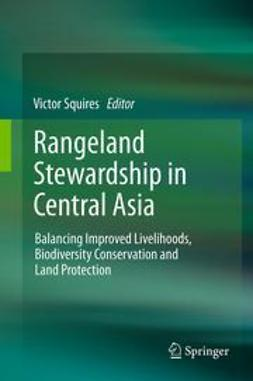 Squires, Victor - Rangeland Stewardship in Central Asia, ebook