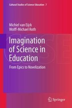 Eijck, Michiel van - Imagination of Science in Education, ebook