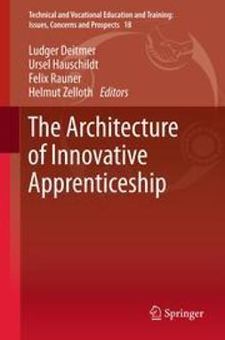Deitmer, Ludger - The Architecture of Innovative Apprenticeship, ebook