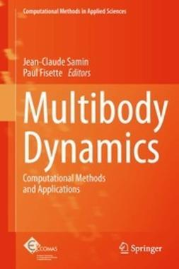 Samin, Jean-Claude - Multibody Dynamics, ebook