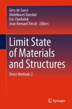 Saxcé, Géry - Limit State of Materials and Structures, ebook