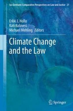 Hollo, Erkki J. - Climate Change and the Law, e-kirja