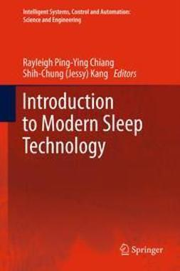 Chiang, Rayleigh Ping-Ying - Introduction to Modern Sleep Technology, ebook
