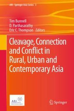Bunnell, Tim - Cleavage, Connection and Conflict in Rural, Urban and Contemporary Asia, ebook
