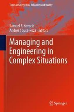 Kovacic, Samuel F. - Managing and Engineering in Complex Situations, ebook