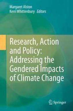Alston, Margaret - Research, Action and Policy: Addressing the Gendered Impacts of Climate Change, e-bok