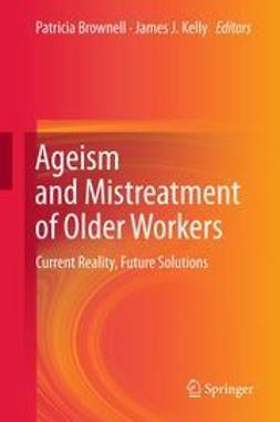 Brownell, Patricia - Ageism and Mistreatment of Older Workers, ebook