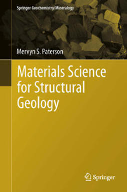 Paterson, Mervyn S. - Materials Science for Structural Geology, ebook