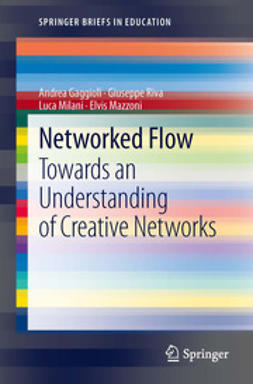 Gaggioli, Andrea - Networked Flow, ebook