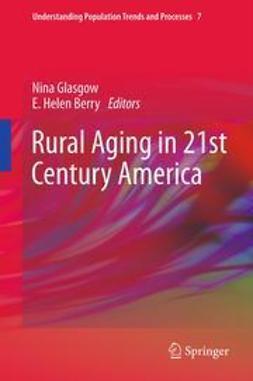 Glasgow, Nina - Rural Aging in 21st Century America, ebook