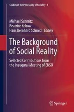 Schmitz, Michael - The Background of Social Reality, ebook
