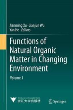 Xu, Jianming - Functions of Natural Organic Matter in Changing Environment, e-kirja