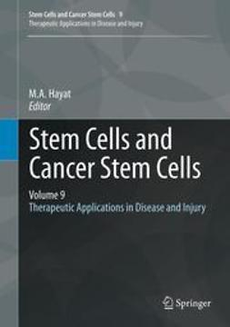 Hayat, M.A. - Stem Cells and Cancer Stem Cells, Volume 9, ebook