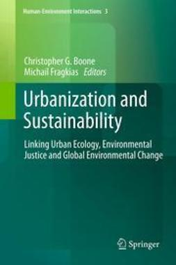 Boone, Christopher G. - Urbanization and Sustainability, ebook