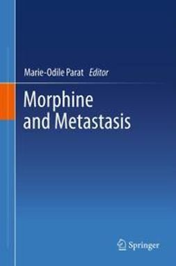 Parat, Marie-Odile - Morphine and Metastasis, ebook