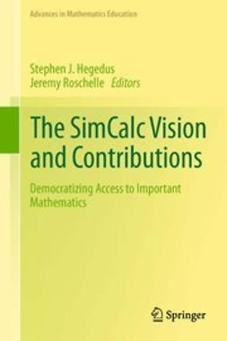 Hegedus, Stephen J. - The SimCalc Vision and Contributions, e-bok