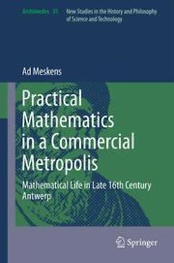 Meskens, Ad - Practical mathematics in a commercial metropolis, ebook