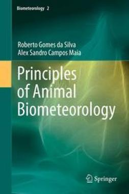 Silva, Roberto Gomes da - Principles of Animal Biometeorology, ebook