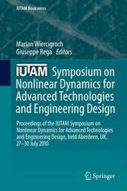 Wiercigroch, Marian - IUTAM Symposium on Nonlinear Dynamics for Advanced Technologies and Engineering Design, e-bok
