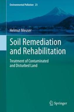 Meuser, Helmut - Soil Remediation and Rehabilitation, ebook