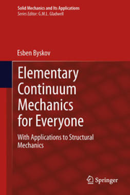 Byskov, Esben - Elementary Continuum Mechanics for Everyone, e-kirja