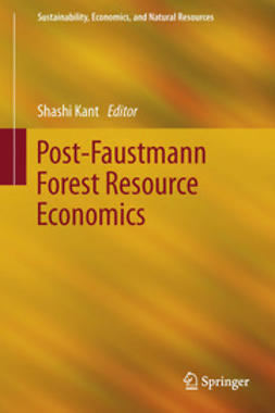 Kant, Shashi - Post-Faustmann Forest Resource Economics, ebook