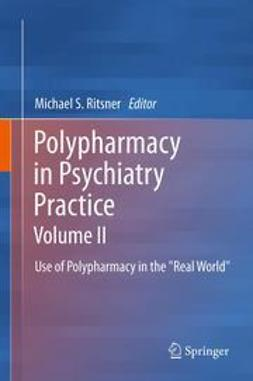 Ritsner, Michael S. - Polypharmacy in Psychiatry Practice, Volume II, ebook