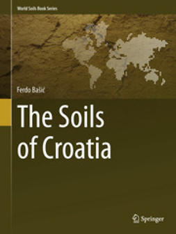 Bašić, Ferdo - The Soils of Croatia, ebook