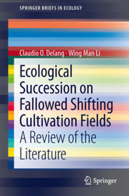 Delang, Claudio O. - Ecological Succession on Fallowed Shifting Cultivation Fields, ebook