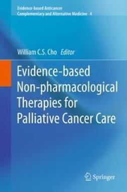 Cho, William C.S. - Evidence-based Non-pharmacological Therapies for Palliative Cancer Care, ebook