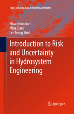 Goodarzi, Ehsan - Introduction to Risk and Uncertainty in Hydrosystem Engineering, ebook