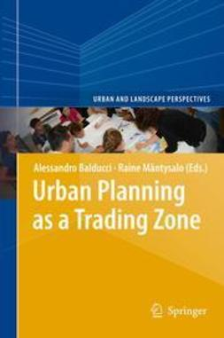 Balducci, Alessandro - Urban Planning as a Trading Zone, e-kirja