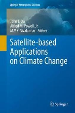 Qu, John - Satellite-based Applications on Climate Change, ebook