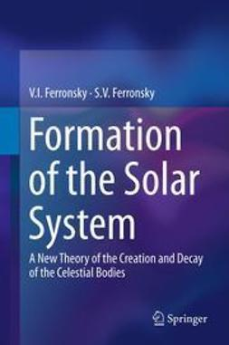 Ferronsky, V.I. - Formation of the Solar System, ebook