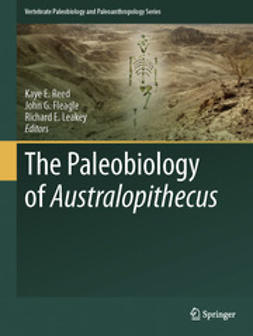 Reed, Kaye E. - The Paleobiology of Australopithecus, ebook