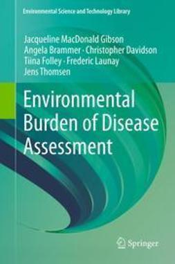 Gibson, Jacqueline MacDonald - Environmental Burden of Disease Assessment, ebook