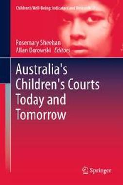 Sheehan, Rosemary - Australia's Children's Courts Today and Tomorrow, ebook