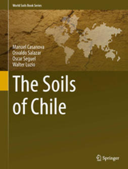 Casanova, Manuel - The Soils of Chile, ebook