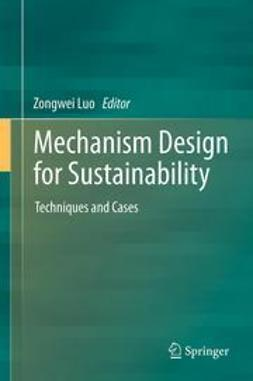 Luo, Zongwei - Mechanism Design for Sustainability, ebook