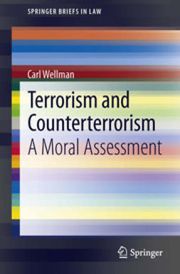 Wellman, Carl - Terrorism and Counterterrorism, ebook