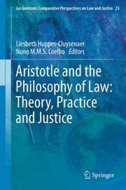 Huppes-Cluysenaer, Liesbeth - Aristotle and The Philosophy of Law: Theory, Practice and Justice, ebook