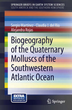 Martínez, Sergio - Biogeography of the Quaternary Molluscs of the Southwestern Atlantic Ocean, ebook