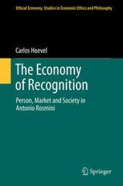 Hoevel, Carlos - The Economy of Recognition, ebook