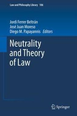 Beltrán, Jordi Ferrer - Neutrality and Theory of Law, ebook