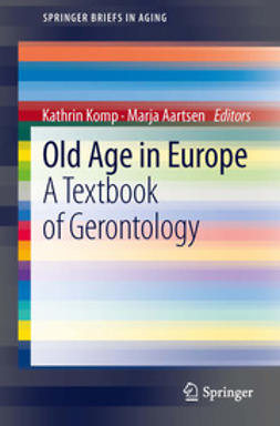 Komp, Kathrin - Old Age In Europe, ebook