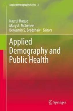 Hoque, Nazrul - Applied Demography and Public Health, e-bok