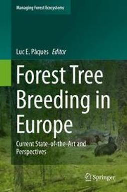 Pâques, Luc E - Forest Tree Breeding in Europe, ebook