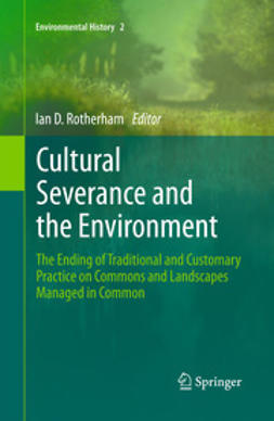 Rotherham, Ian D. - Cultural Severance and the Environment, ebook