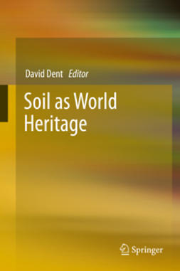 Dent, David - Soil as World Heritage, ebook