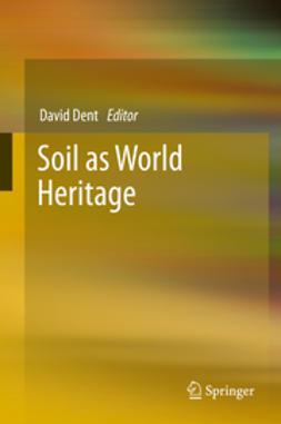 Dent, David - Soil as World Heritage, e-kirja